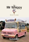 Mr Whippy Story