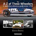 A-Z of Three-Wheelers: A Definitive Reference Guide Since 1769 (Nostalgia Road)