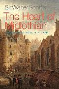 Sir Walter Scotts The Heart Of Midlothian Newly Adapted For The Modern Reader