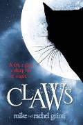 Claws. Mike Grinti, Rachel Grinti