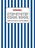 Good Housekeeping Step-by-step Cookbook: Over 650 Easy-to-follow Techniques