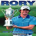 Rory: His Story So Far