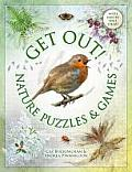 Get Out!: Nature Puzzles & Games (Get Out)
