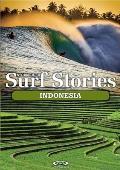 Stormrider Surf Stories: Indonesia