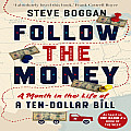 Follow the Money A Month in the Life of a Ten Dollar Bill
