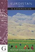 Kurdistan - A Companion: A Guide to the Krg Region of Iraq (Companion Guides)