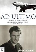 Ad Ultimo: A Memoir of International Relations in War and Peace
