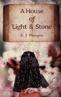 A House of Light and Stone