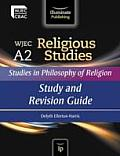 Wjec A2 Religious Studies: Studies in Philosophy of Religion