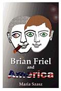 Brian Friel and America