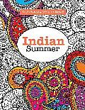Really Relaxing Colouring Book 6 Indian Summer A Jewelled Journey Through Indian Pattern & Colour