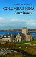 Columba's Iona; a new history