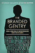 The Branded Gentry: How a New Era of Entrepreneurs Made Their Names
