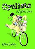 Cyclists: A Spotter's Guide