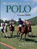 The Complete Guide to Polo