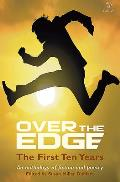 Over the Edge: The First Ten Years: An Anthology of Fiction & Poetry