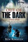 Out of the Dark, 1914-1918: South Dubliners Who Fell in the Great War