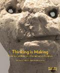 Thinking Is Making: Presence and Absence in Contemporary Sculpture