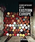 Contemporary Art in Eastern Europe (Artworld)