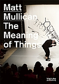 Matt Mullican: The Meaning of Things: Who Feels the Most Pain