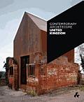 Contemporary Architecture #1: Contemporary Architecture United Kingdom