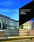 Contemporary Architecture North America