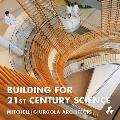 Building for 21st Century Science: Mitchell J Giurgola Architects