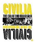 Civilia: The End of the Sub Urban Man