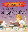 Avoid Being Sir Isaac Newton!