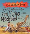 Avoid Being on the First Flying Machine!