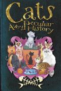 Cats (Very Peculiar Histories)