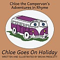 Chloe the Campervan Goes on Holiday