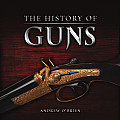 The History of Guns