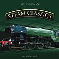 Little Book of Steam Classics (Little Books)