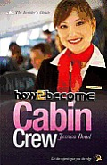 How To Become Cabin Crew: the Insider's Guide