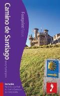 Camino De Santiago Footprint Focus Guide: (Includes From ST Jean Pied