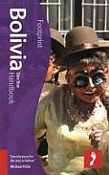 Bolivia Handbook (Footprint Focus)