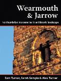 Wearmouth & Jarrow: Northumbrian Monasteries in an Historic Landscape