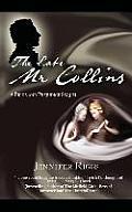 The Late MR Collins a Pride and Prejudice Sequel