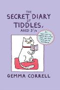 The Secret Diary of Tiddles, Aged 3