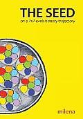 The Seed on a 7x7 Evolutionary Trajectory