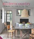Modern Country: Inspiring Interiors for Contemporary Country Living