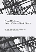 Framed Horizons: Student Writing on Nordic Cinema