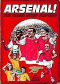 Arsenal!: The Comic Strip History by Bob Bond