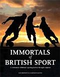 Immortals of British Sport