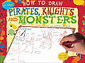 How to Draw Pirates, Knights and Monsters