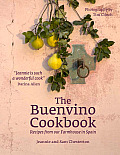 The Buenvino Cookbook: Recipes from Our Farmhouse in Spain