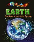 Earth: Our Home in the Solar System