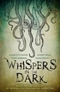 Whispers in the Dark Three Cthulu Novellas