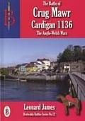 The Battle of Crug Mawr (Cardigan) 1136